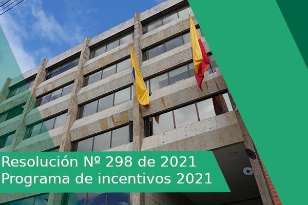 RESOLUCIÓN NÚMERO 298 DE 2021